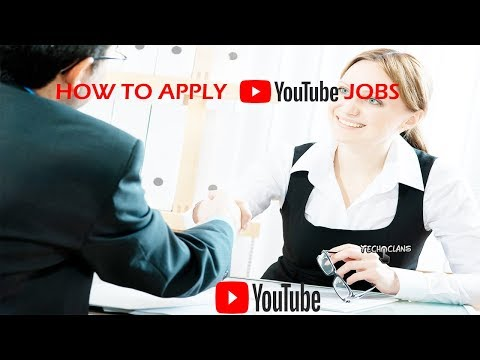 HOW TO APPLY YouTube JOBS   -  TECH CLANS