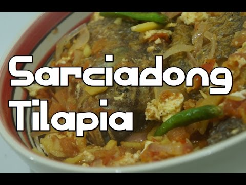 Paano magluto Sarciadong Tilapia Isda Recipe - Filipino Pinoy Tagalog