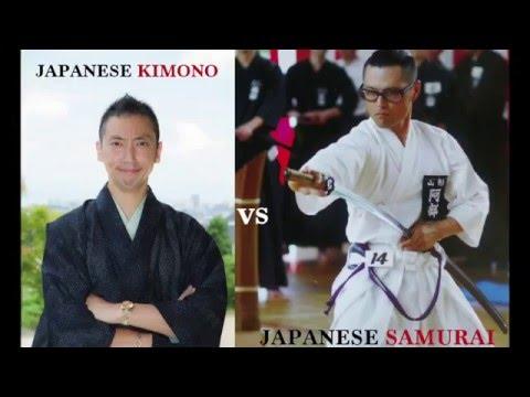 JAPANESE KIMONO vs JAPANESE SAMURAI