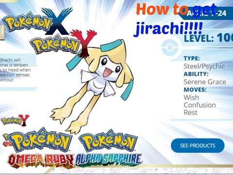How to Get Jirachi !!!!!!!!!!!!!!!!!!!!!in Pokemon X and Y or Omega Ruby And Alpha Sapphire