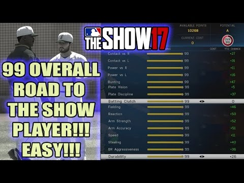 99 Overall Road to the Show Player (FAST + EASY) MLB The Show 17 | #TheShow17
