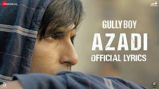 Azadi - Lyrics | Gully Boy | Ranveer Singh & Alia Bhatt | DIVINE | Dub Sharma | LTH Lyrics