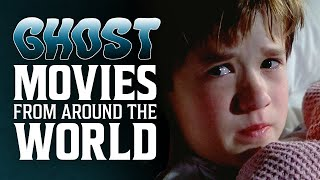 Ghost Movies from Around the World
