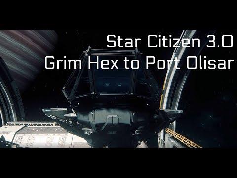 Star Citizen - 3.0 - Grim Hex to Port Olisar