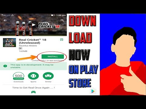 download real cricket 18 now on playstore 2018 | hindi