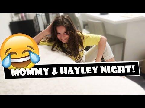 Mommy & Hayley Night 😂 (WK 379.6)   Bratayley