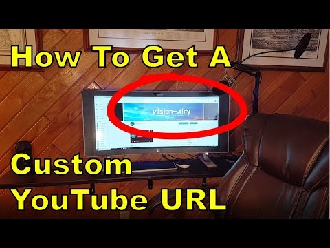 Brand Your YouTube Channel!  Get a CUSTOM URL (How to)