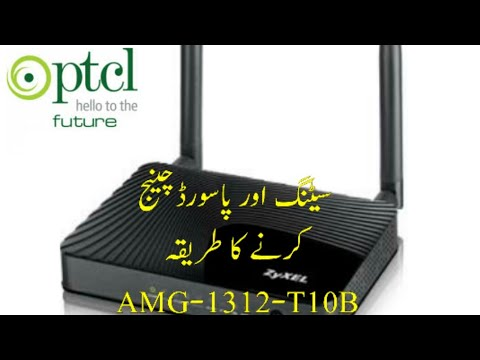 How to configure and change password of PTCL Router AMG-1312-T10B
