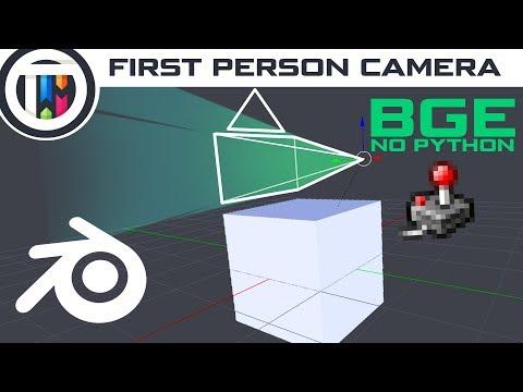 Blender Game Engine Tutorial - BGE First Person Camera