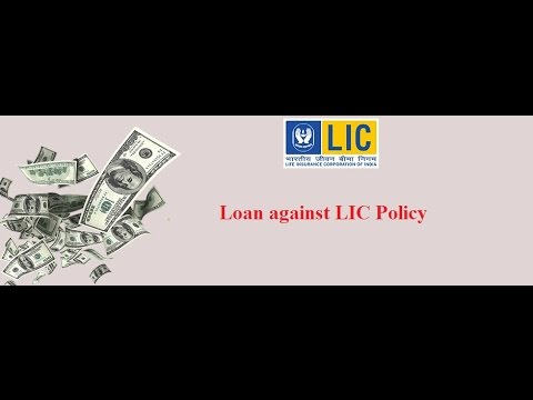 Loan against LIC Policy