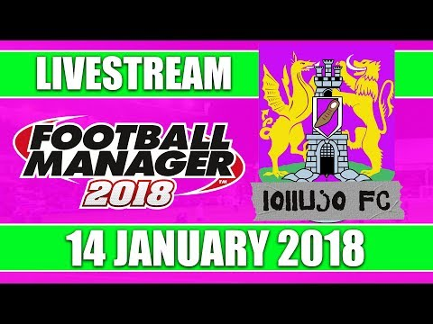 Football Manager 2018 | lollujo FC | FM18 Create A Club | 14 January 2018 Live Stream