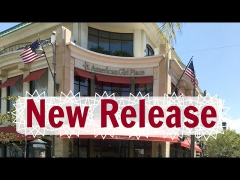 American Girl Doll Place New Release Tour