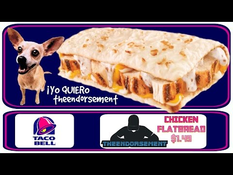 TACO BELL© - CHICKEN FLATBREAD REVIEW #282