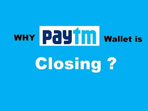 Why PAYTM  Wallet is Closing