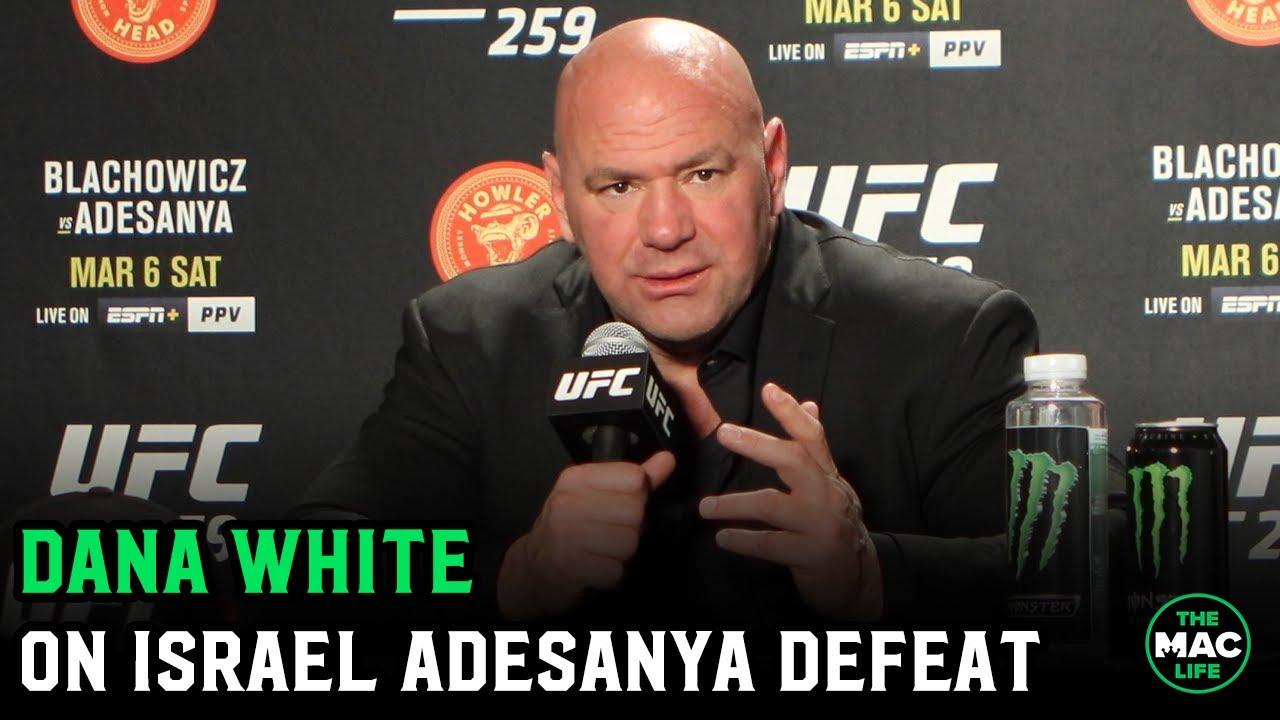 Dana White reacts to Israel Adesanya loss at UFC 259 to Jan Blachowicz