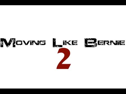Moving Like Bernie 2
