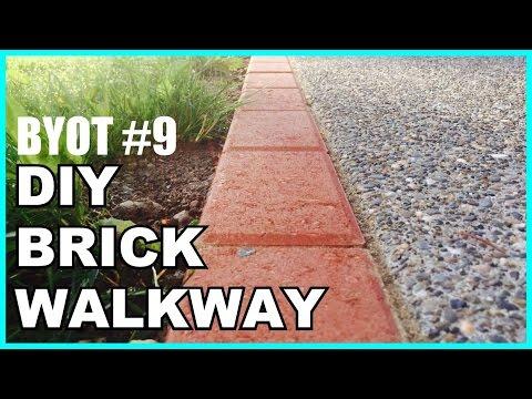 BYOT #9 - DIY: Brick Walkway
