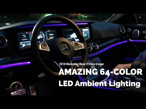 2018 Mercedes-Benz E Class Coupe amazing 64 color interior lighting system.