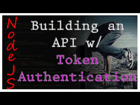 NodeJS - Token Authentication for APIs - Tutorial 16