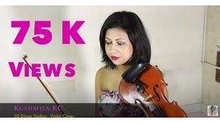 DIL DIYAN GALLAN | VIOLIN COVER | KUSHMITA KC | TIGER ZINDA HAI | SALMAN KHAN | ATIF ASLAM