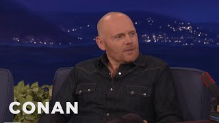 Bill Burr: Nothing Will Change With Trump As President  - CONAN on TBS