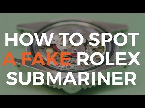How to Spot a Fake Rolex Submariner