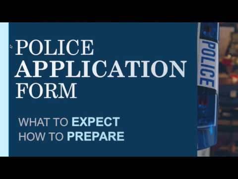 Police Officer Application Form - Police Recruitment Process