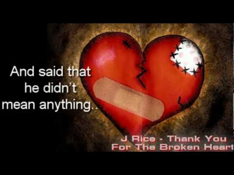 J Rice - Thank You For The Broken Heart (Lyric Video)