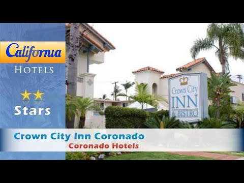 Crown City Inn Coronado, Coronado Hotels - California