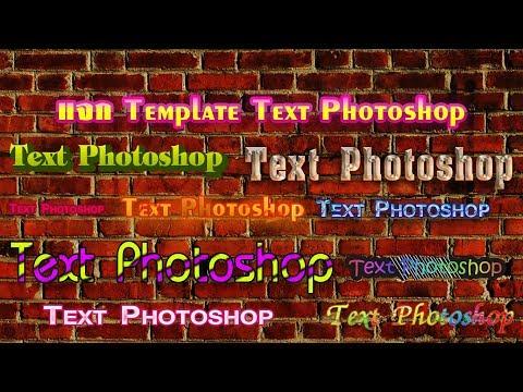 [แนะนำ] วิธีติดตั้งและใช้งาน Template Text Photoshop 2017