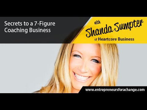 Shanda Sumpter of Heartcore Business - Secrets to a 7-Figure Coaching Business