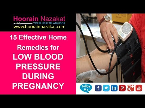 15 Effective Home Remedies for Low Blood Pressure during Pregnancy (2018 Update)