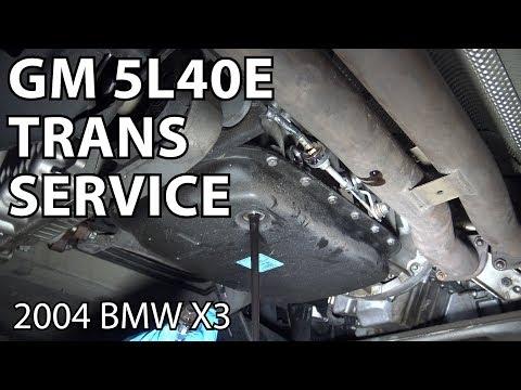BMW E83 GM 5L40E Transmission Fluid Service