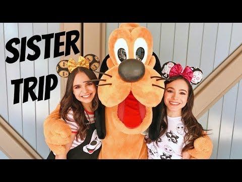 Universal Studios & Disneyland Sister Trip!