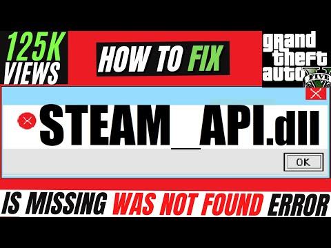✓✓✓ How To Fix steam_api.dll Missing Error Windows 10/8.1/7