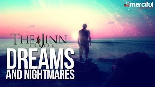 Dreams & Nightmares - The Jinn Series