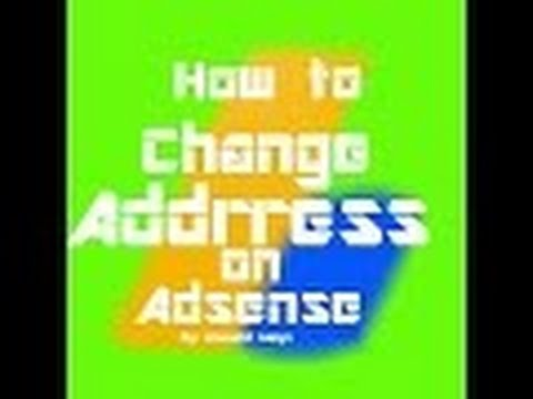 how to change address on google adsense account