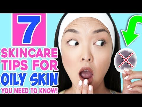 7 Skincare Tips To Stop Oily Skin FOR GOOD!