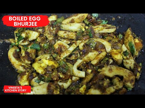 Spicy Boiled Egg Bhurjee|Easy to make Spicy Boiled Egg Bhurjee