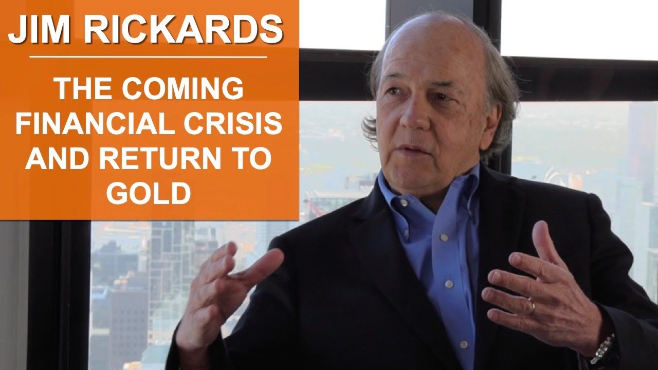 Jim Rickards 'Aftermath': the coming financial crisis and return to gold