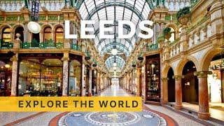 🇬🇧 Exploring LEEDS, UK