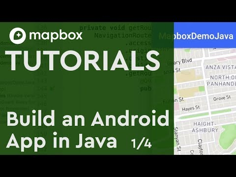Build an Android App in Java: (1/4) Start with a Map in Mapbox SDK