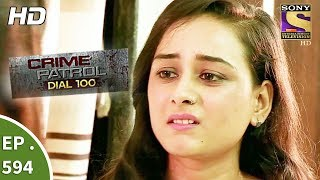 Crime Patrol Dial 100 - क्राइम पेट्रोल - Death By Dowry - Ep 594 - 1st September, 2017