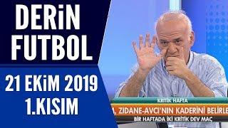 Derin Futbol 21 Ekim 2019 Kısım 1/3 - Beyaz TV