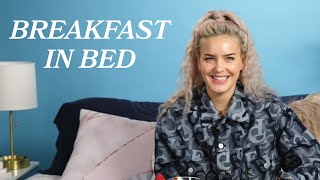 Breakfast In Bed With Anne-Marie • Tasty