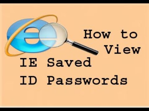 How to view saved ID Passwords in Internet Explorer Windows Built-in feature
