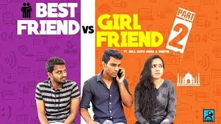 Best Friend vs Girl Friend - Part 2 | Athu Ithu with Ayaz | Black Sheep