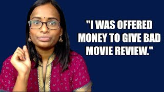 I WAS OFFERED MONEY TO GIVE BAD MOVIE REVIEWS