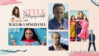 Bala Fashion Review | Style Stripped with Mallika Singhania | Film Companion