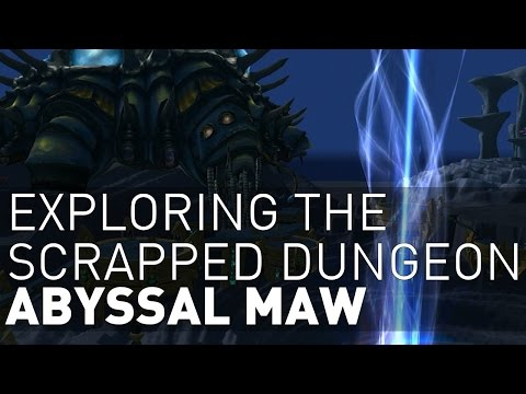Exploring the Scrapped Dungeon Abyssal Maw